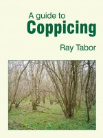 Coppicing and Coppice - a guide